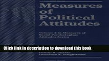 [Popular Books] Measures of Political Attitudes (Measures of Social Psychological Attitudes) Full