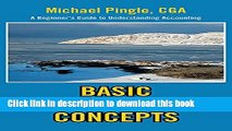 [Popular] BASIC ACCOUNTING CONCEPTS: A Beginner s Guide to Understanding Accounting Hardcover