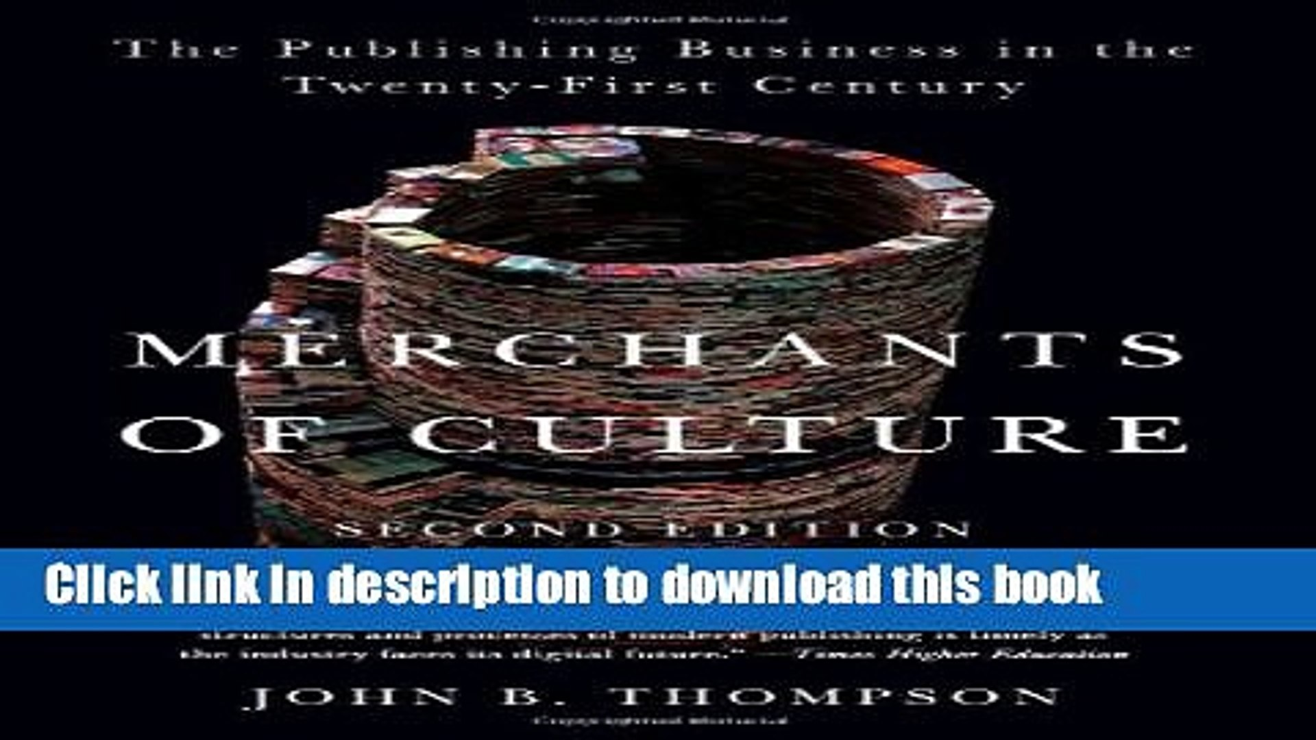 [Popular] Merchants of Culture: The Publishing Business in the Twenty-First Century Paperback Online