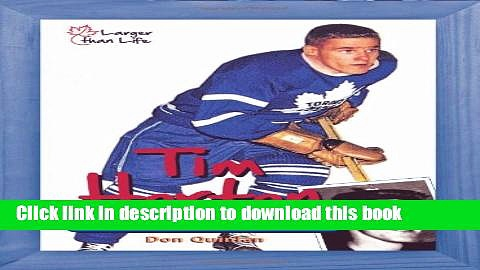 [Popular] Tim Horton: From Stanley Cups to Coffee Cups Kindle Collection