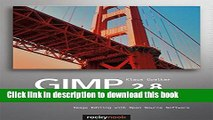[Popular] GIMP 2.8 for Photographers: Image Editing with Open Source Software Paperback Free