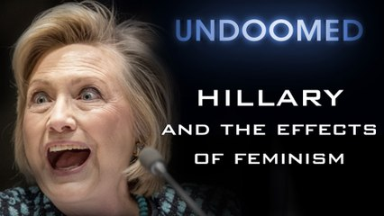 Hillary and the Effects of Feminism