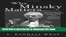 [Popular] Why Minsky Matters: An Introduction to the Work of a Maverick Economist Hardcover
