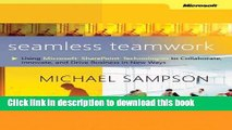 [Download] Seamless Teamwork: Using Microsoft SharePoint Technologies to Collaborate, Innovate,