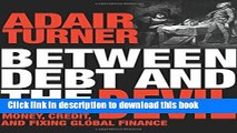 [Popular] Between Debt and the Devil: Money, Credit, and Fixing Global Finance Kindle Collection