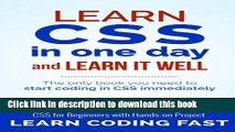 [Download] Learn CSS in One Day and Learn It Well (Includes HTML5): CSS for Beginners with