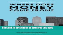 [Popular] Where Does Money Come From? Hardcover Collection