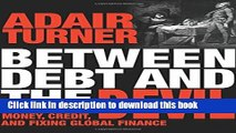 [Popular] Between Debt and the Devil: Money, Credit, and Fixing Global Finance Paperback Free