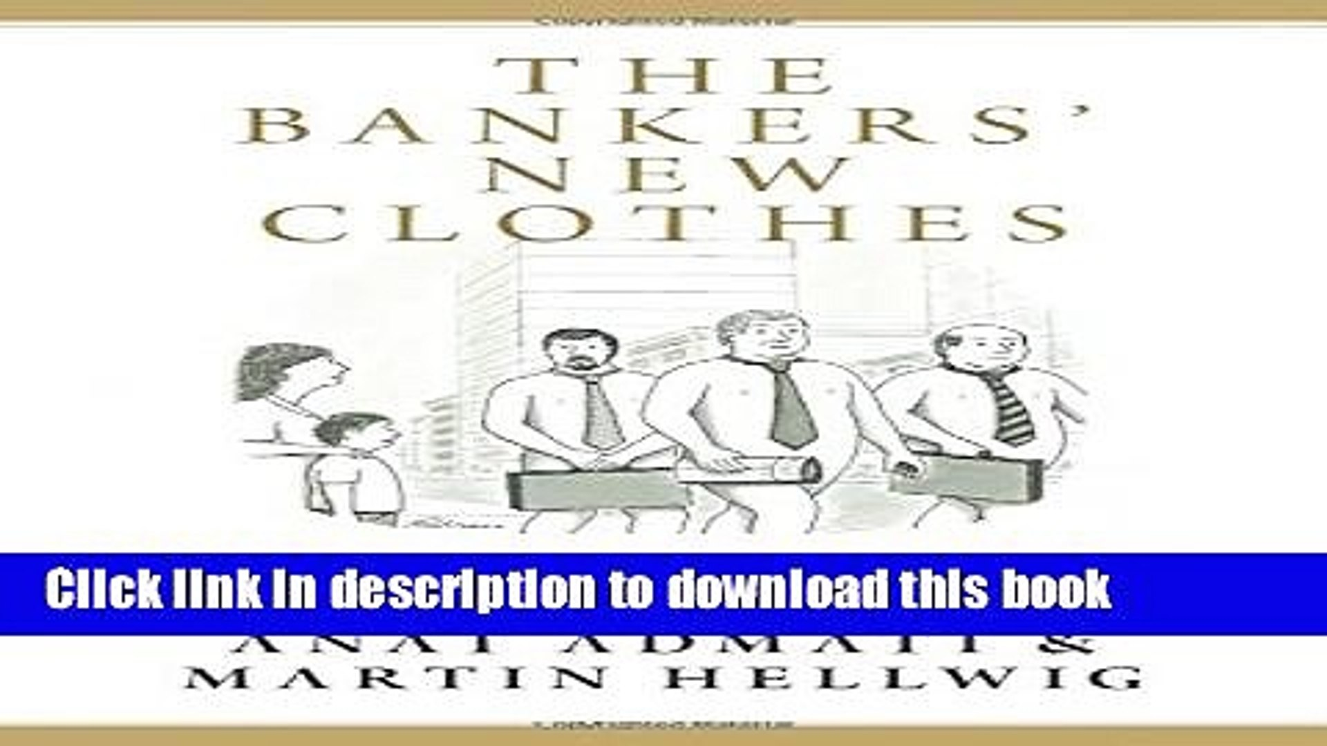 [Popular] The Bankers  New Clothes: What s Wrong with Banking and What to Do about It Kindle Online