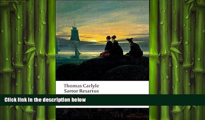 there is  Sartor Resartus (Oxford World s Classics)