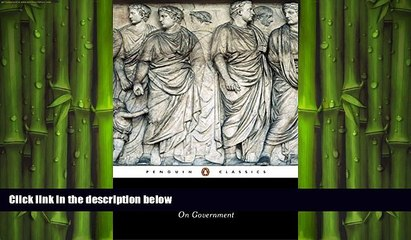 there is  On Government (Penguin Classics)