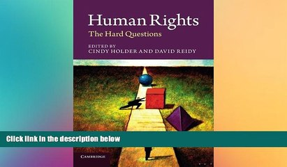 behold  Human Rights: The Hard Questions