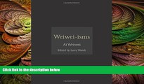 different   Weiwei-isms
