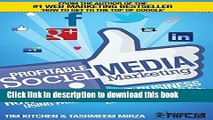 [Popular] Profitable Social Media Marketing: How to Grow Your Business Using Facebook, Twitter,