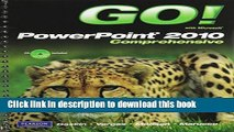 [Download] GO! with Microsoft PowerPoint 2010, Comprehensive, and Student Videos Paperback Online