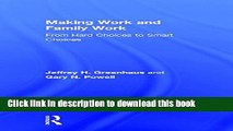 [Popular] Making Work and Family Work: From hard choices to smart choices Paperback Collection