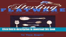 [Popular Books] Sterling Flatware Identification   Value Guide, 2nd Revised Edition Full Online