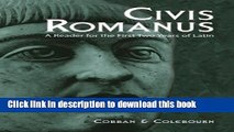 [Download] Civis Romanus: A Reader for the First Two Years of Latin (Latin Edition) [PDF] Online