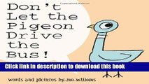 [Download] Don t Let the Pigeon Drive the Bus! Paperback Collection