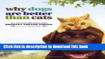 [PDF] Why Dogs Are Better Than Cats [Full Ebook]