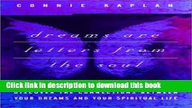 [Popular] Dreams Are Letters from the Soul : Discover the Connections Between Your Dreams and Your