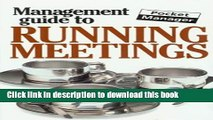 [PDF Kindle] The Management Guide to Running Meetings: The Pocket Manager (Management Guides -
