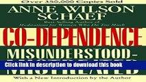 [Download] Co-Dependence: Misunderstood--Mistreated Paperback Online