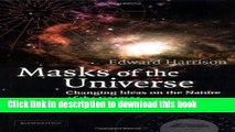 [Popular] Masks of the Universe: Changing Ideas on the Nature of the Cosmos Hardcover Collection