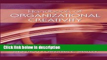 Download Handbook of Organizational Creativity [Online Books]