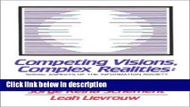 Ebook Competing Visions, Complex Realities: Social Aspects of the Information Society