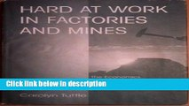 [PDF] Hard At Work In Factories And Mines: The Economics Of Child Labor During The British