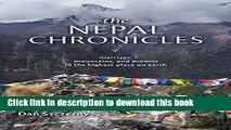 [Download] The Nepal Chronicles: Marriage, Mountains and Momos in the Highest Place on Earth [PDF]