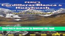 [Download] Peru s Cordilleras Blanca   Huayhuash: The Hiking   Biking Guide (Trailblazer) Book