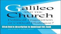 [Popular] Galileo and the Church: Political Inquisition or Critical Dialogue? Kindle Free