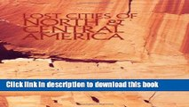 [Popular] Lost Cities of North   Central America Kindle Online