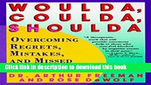 [Popular] Woulda, Coulda, Shoulda: Overcoming Regrets, Mistakes, and Missed Opportunities Kindle