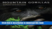 [PDF] Mountain Gorillas: Biology, Conservation, and Coexistence [Full Ebook]