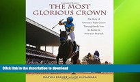 READ  The Most Glorious Crown: The Story of America s Triple Crown Thoroughbreds from Sir Barton