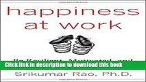 [Popular] Happiness at Work: Be Resilient, Motivated, and Successful - No Matter What Hardcover Free