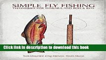 [Popular] Books Simple Fly Fishing: Techniques for Tenkara and Rod and Reel Full Online