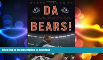 READ  Da Bears!: How the 1985 Monsters of the Midway Became the Greatest Team in NFL History