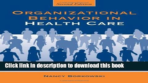 [Popular] Organizational Behavior In Health Care Paperback Collection