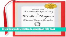 [Popular] Wisdom from the World According to Mister Rogers: Important Things to Remember (Mini