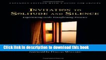 [PDF] Invitation to Solitude and Silence: Experiencing God s Transforming Presence Download Full