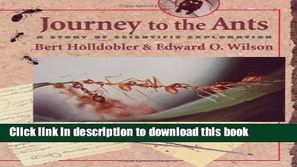 [Popular] Journey to the Ants: A Story of Scientific Exploration Hardcover Free