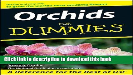 [Popular] Orchids For Dummies Hardcover Collection