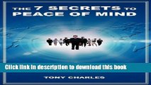 [Popular] The 7 Secrets to Peace of Mind: Your Peace Is Your Command! Hardcover Free