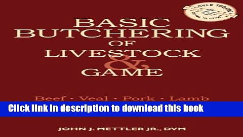 [Popular] Basic Butchering of Livestock   Game Hardcover Free