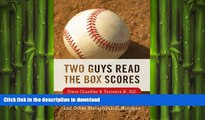 READ  Two Guys Read the Box Scores: Conversations on Baseball and Other Metaphysical Wonders FULL