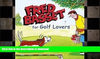 READ  Fred Basset for Golf Lovers (Humour) FULL ONLINE